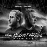 new-remix-masih-arash-ap-man-mazerat-mikham